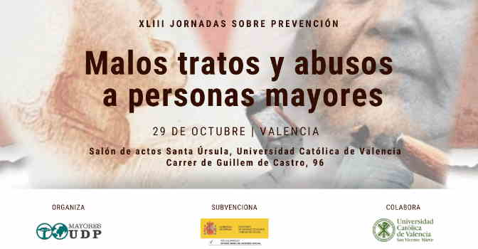 UDP celebra jornada sobre prevención de malos tratos a mayores el 29 de octubre en Valencia.